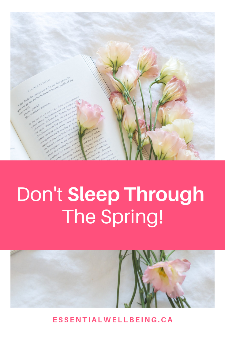 Don't Sleep Through Spring | Essential Wellbeing